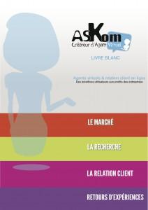 Livre blanc - Askom - Les agents virtuels et la Relation Client - Avril 2013